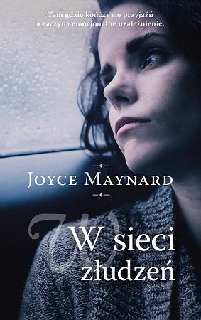 W sieci złudzeń_Joyce Maynard