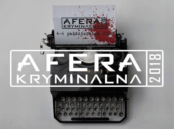 Afera Kryminalna_2018