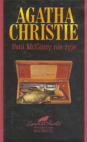 Pani McGinty nieżyje - Agata Christie