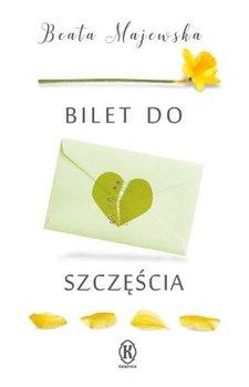 Bilet doszczęścia_Beata Majewska