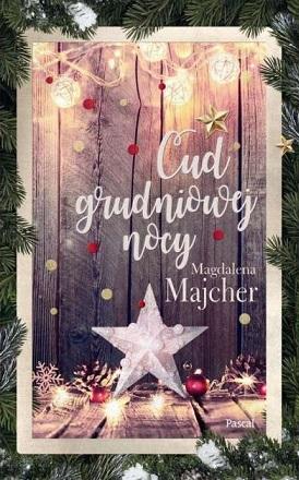 Cud grudniowej nocy_Magdalena Majcher