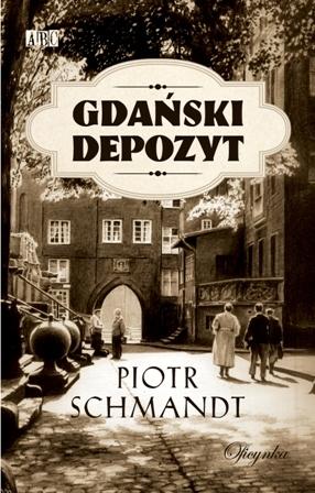 Gdański depozyt_Piotr Schmandt
