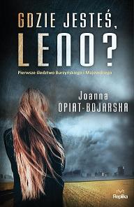 Gdzie jesteś Leno? - Joanna Opiat Bojarska