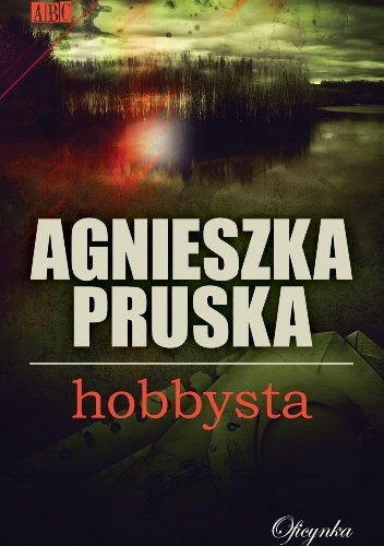 Hobbysta Agnieszka Pruska