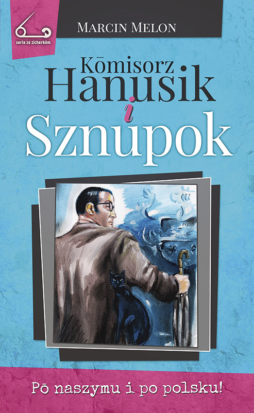 Komisorz Hanusik iSznupok