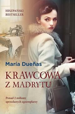 Krawcowa zMadrytu_Maria Dueńas