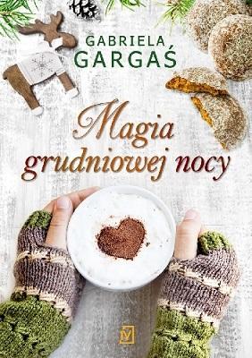 Magia grudniowej nocy_Gabriela Gargaś