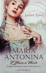 Maria Antonina. ZWiednia doWersalu