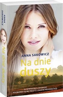Na dnie duszy_Anna Sakowicz