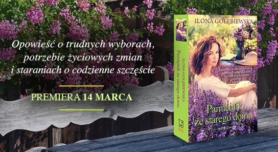 Pamiętnik zestarego domu_Ilona Gołębiewska