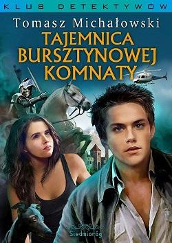 Tajemnica Bursztynowej Komnaty_Tomasz Michałowski