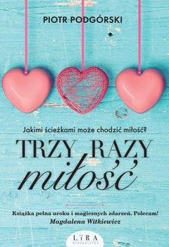 Trzy razy miłość_Piotr Podgóski