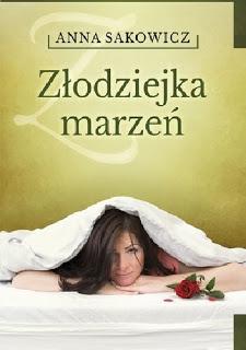 Złodziejka marzeń_Anna Sakowicz