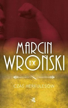 Czas Herkulesów_Marcin Wroński