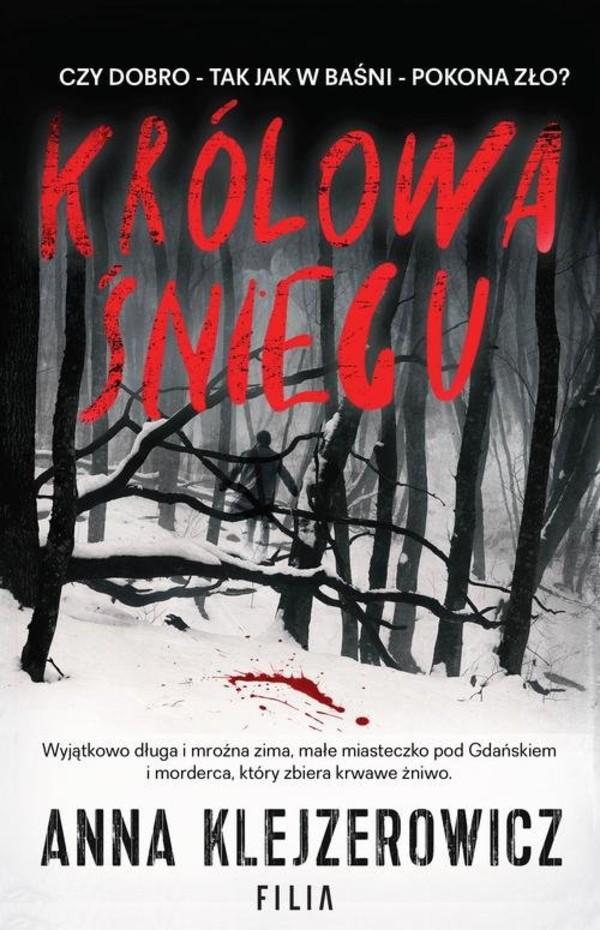 Królowa Śniegu_Anna Klejzerowicz