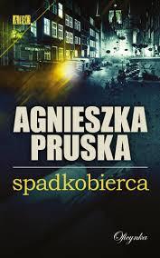 Spadkobierca_Agnieszka Pruska
