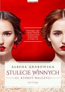 Stulecie Winnych tom II_Ałbena Grabowska